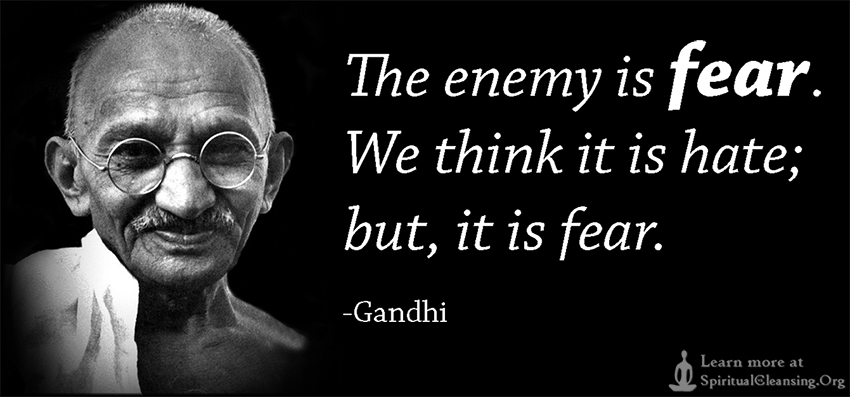 The-enemy-is-fear.-We-think-it-is-hate-but-it-is-fear.