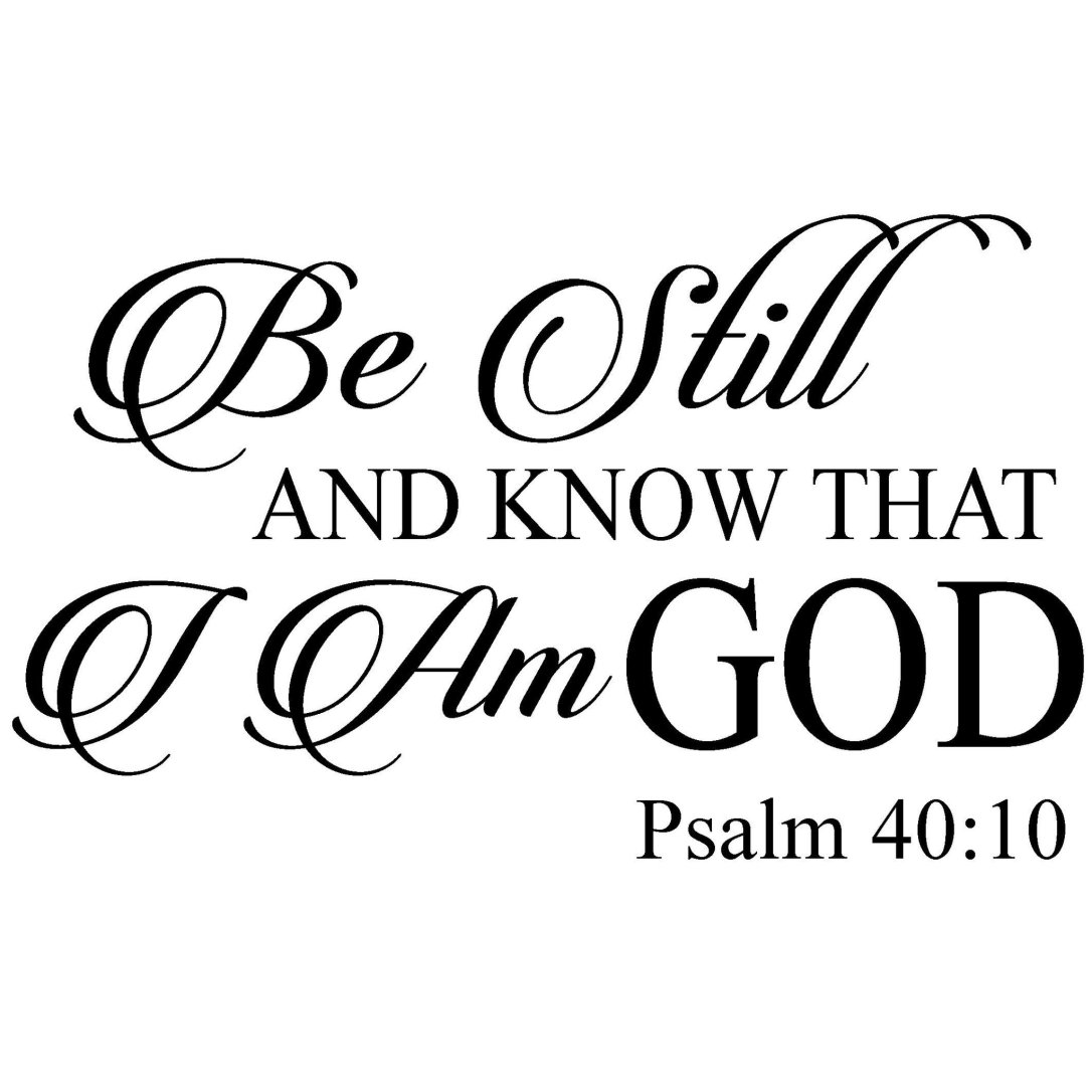 be-still-and-know-that-i-am-god-psalm-4010-interior-vinyl-wall-art-vinyl-graphic-decal-wall-mural-shopvinyldesigncom-2_1024x1024@2x